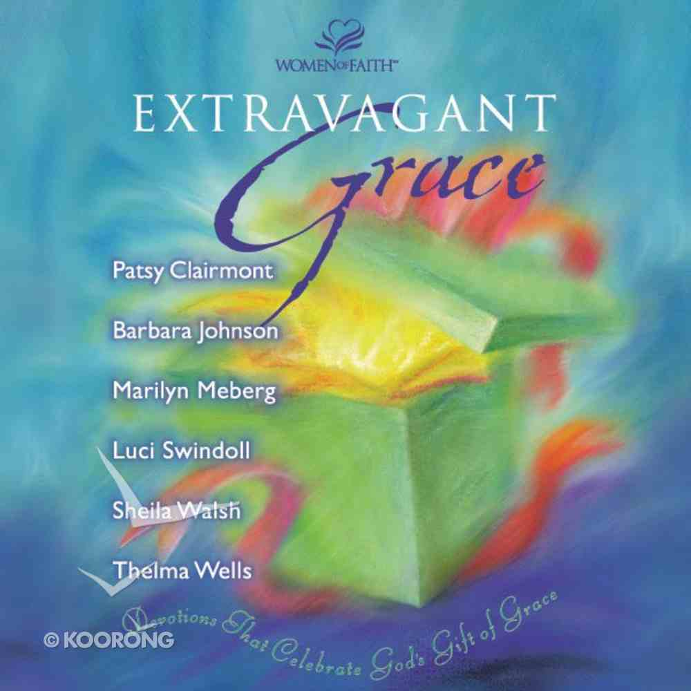 Extravagant Grace eAudio Book