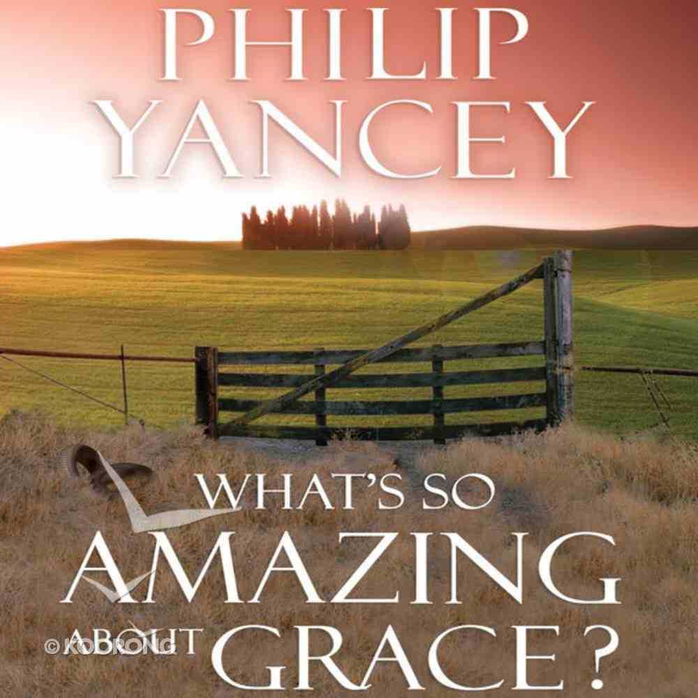 What's So Amazing About Grace? eAudio Book