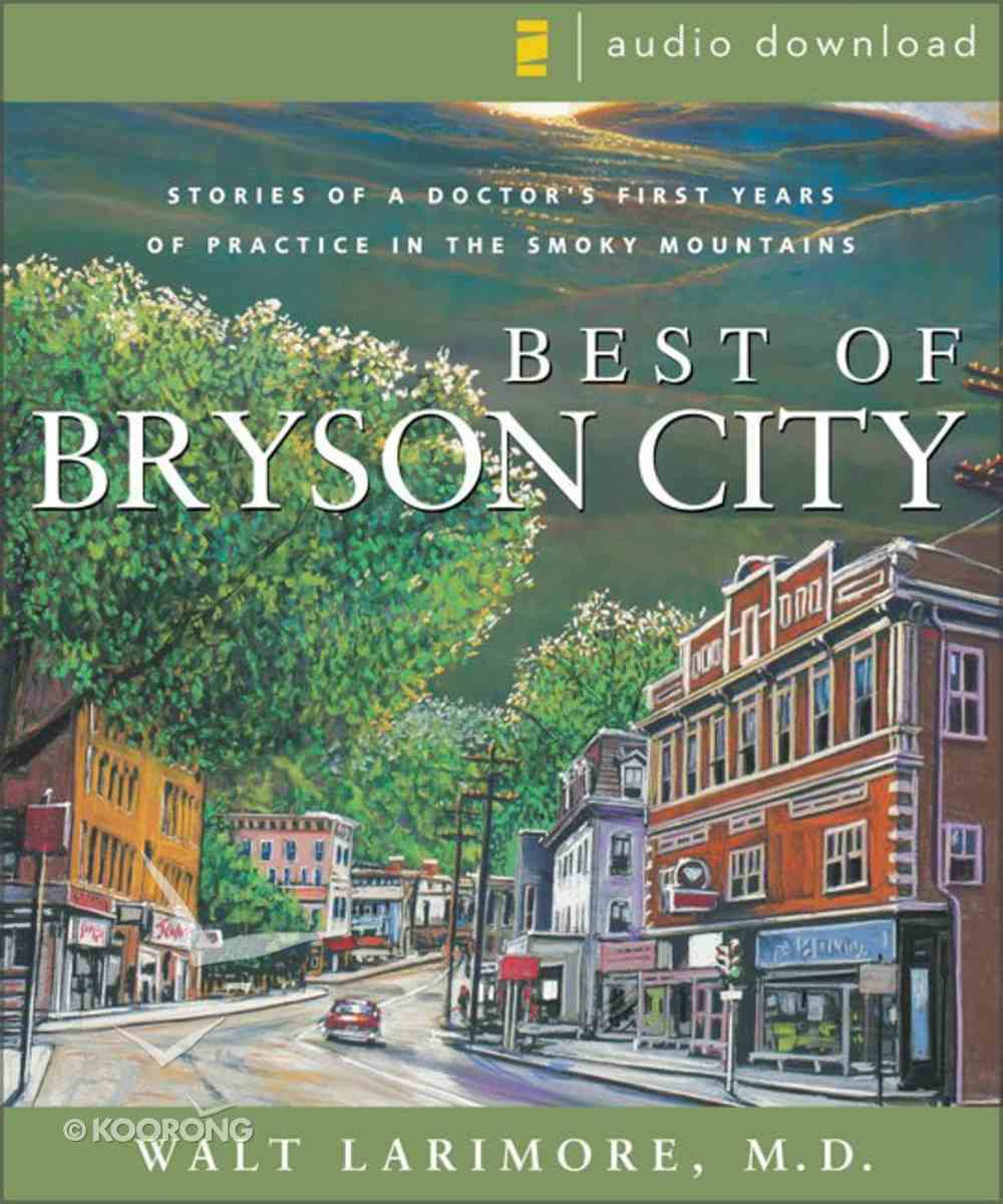 Best of Bryson City Tales eAudio Book