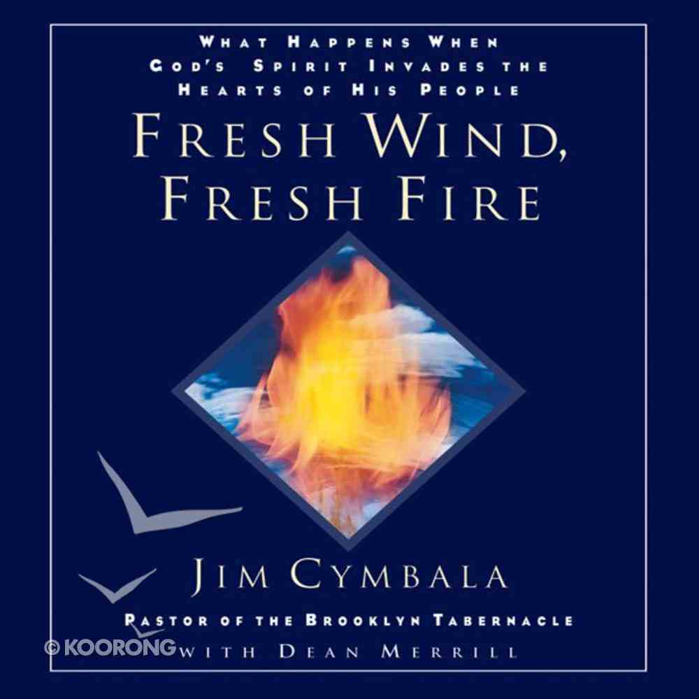 Fresh Wind, Fresh Fire eAudio Book