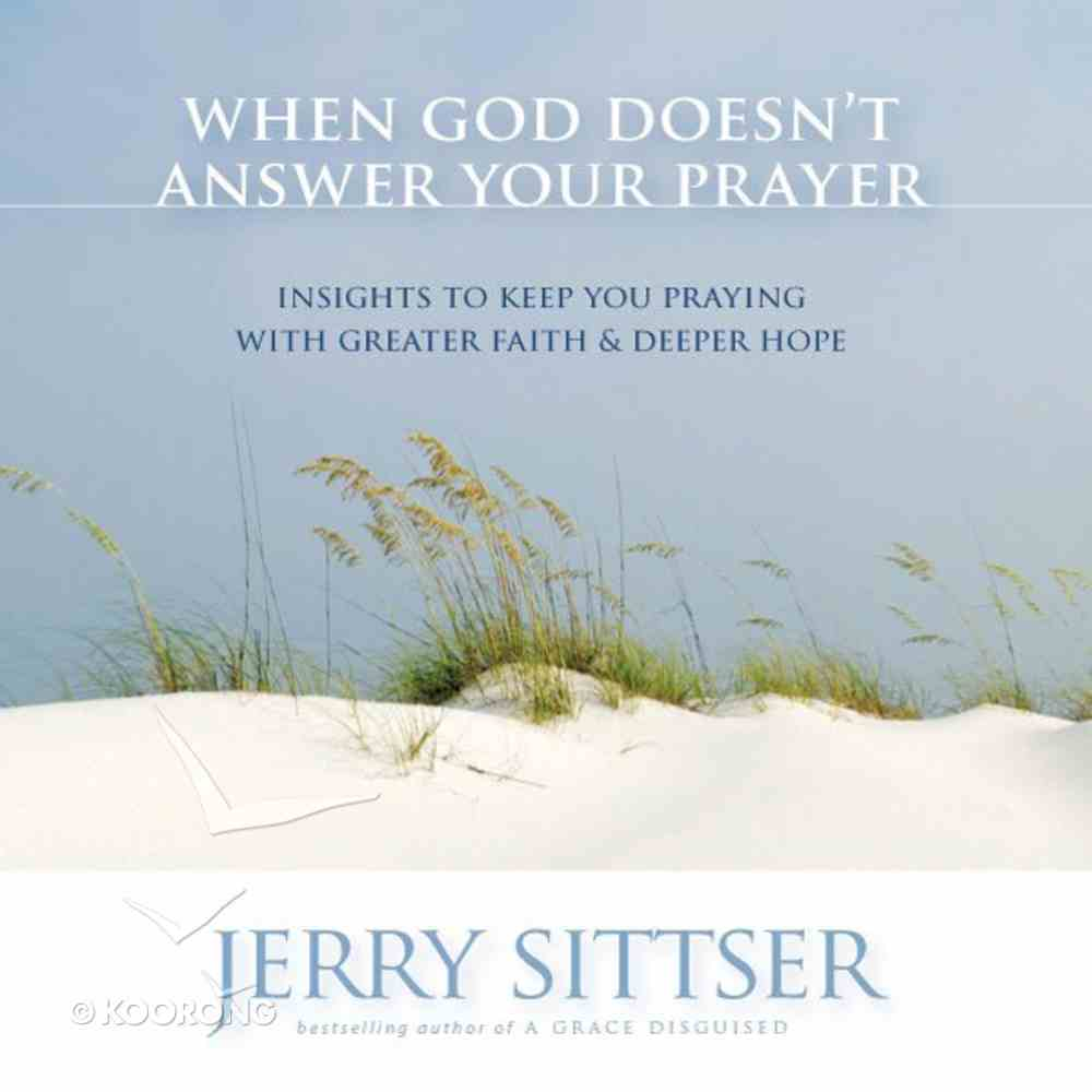 When God Doesn't Answer Your Prayer eAudio Book