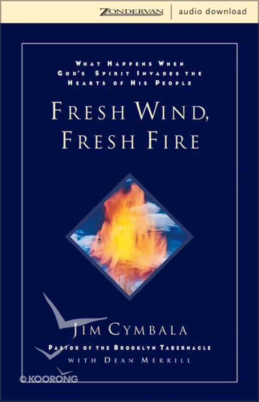 Fresh Wind, Fresh Fire eAudio Book