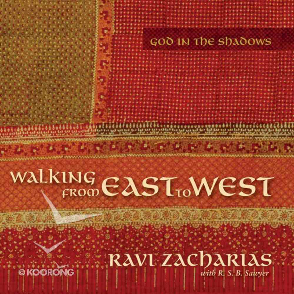 Walking From East to West: God in the Shadows eAudio Book