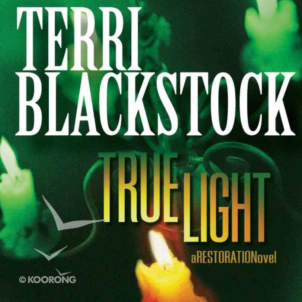 True Light (Restoration Novels Audio Series) eAudio Book