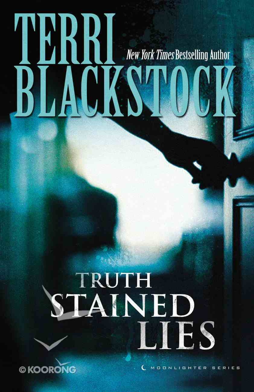 Truth Stained Lies (#01 in Moonlighters Series) eBook