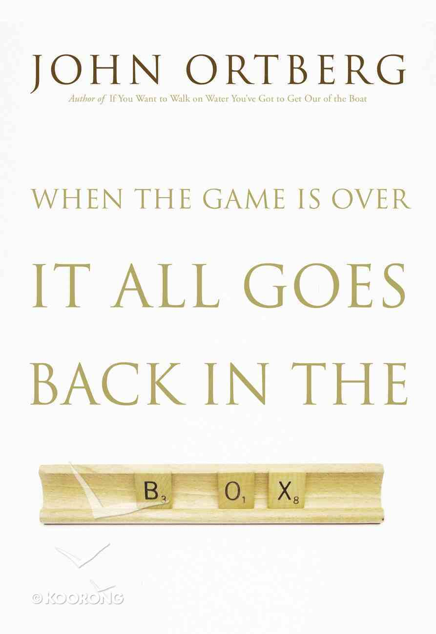 When the Game is Over It All Goes Back in the Box eBook