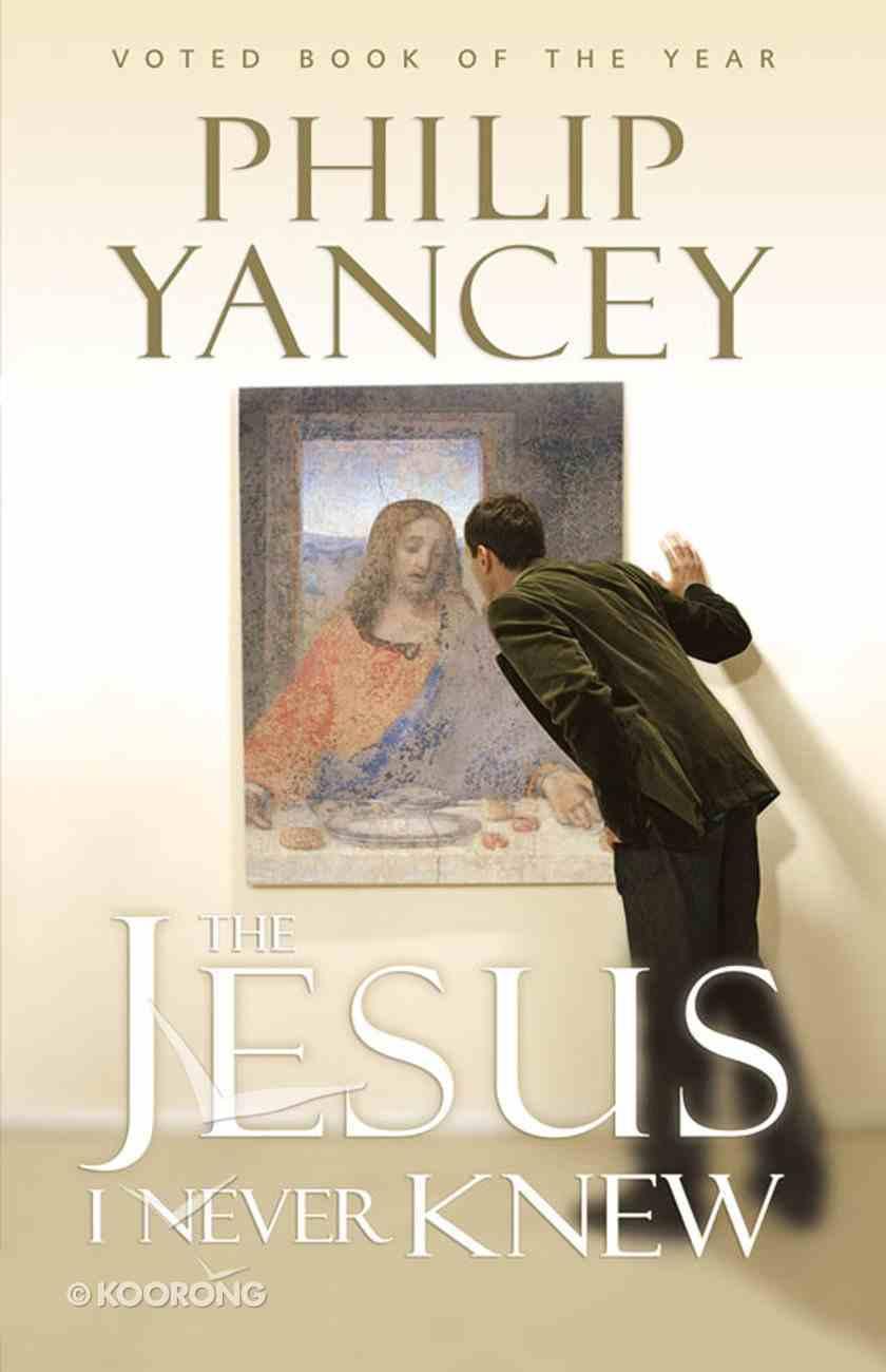 The Jesus I Never Knew eBook