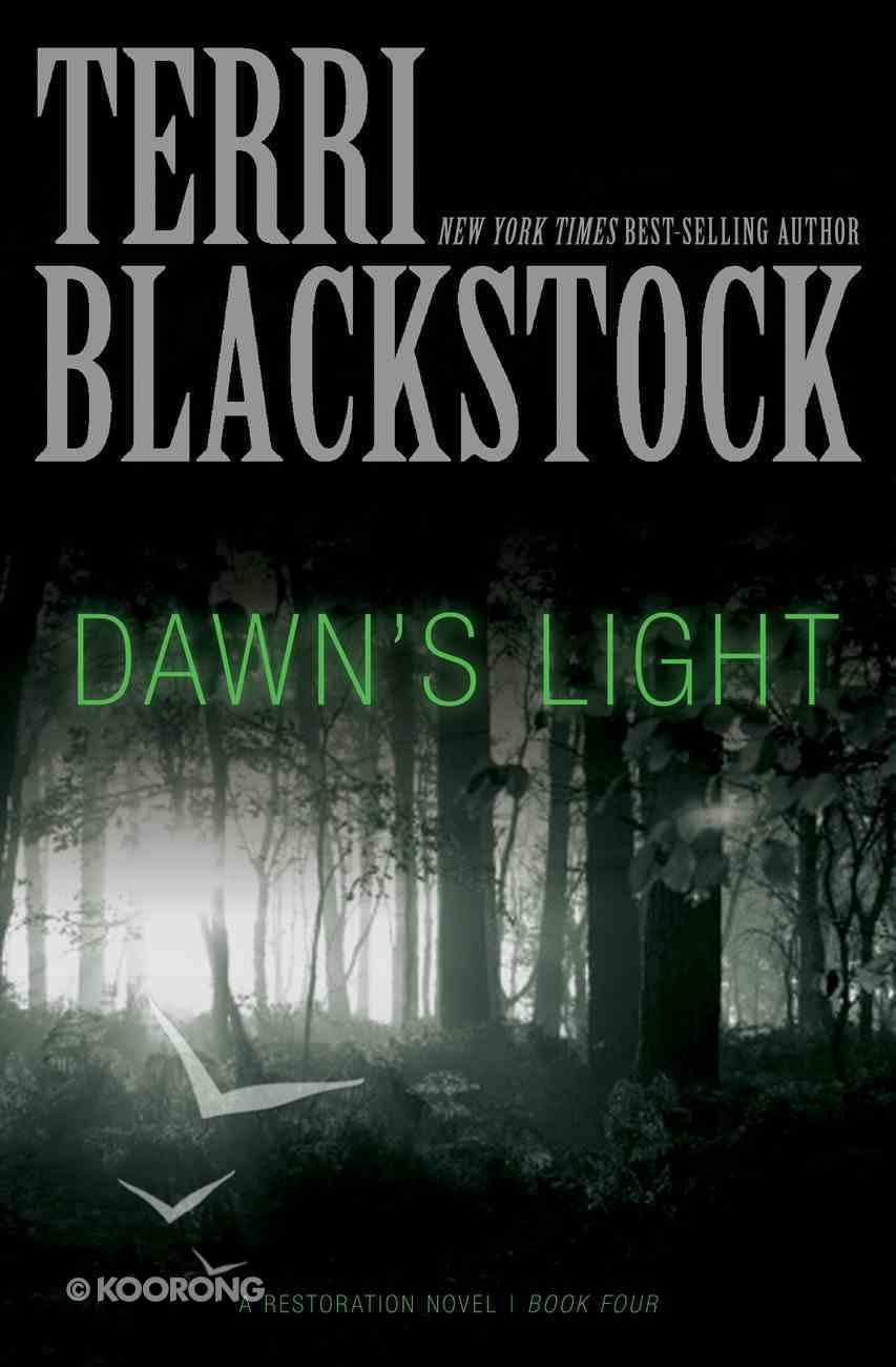Dawn's Light (#04 in Restoration Novels Series) eBook