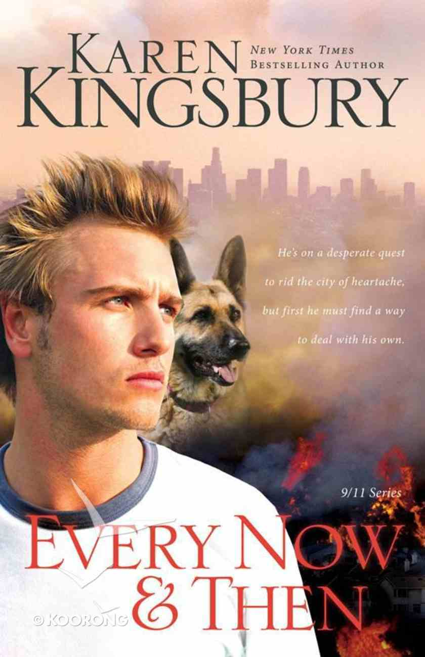 Every Now and Then (#03 in 9/11 Series) eBook
