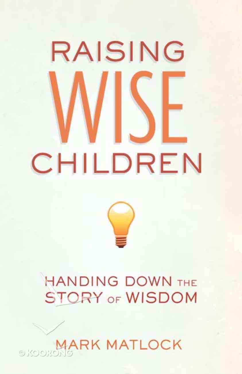 Raising Wise Children eBook