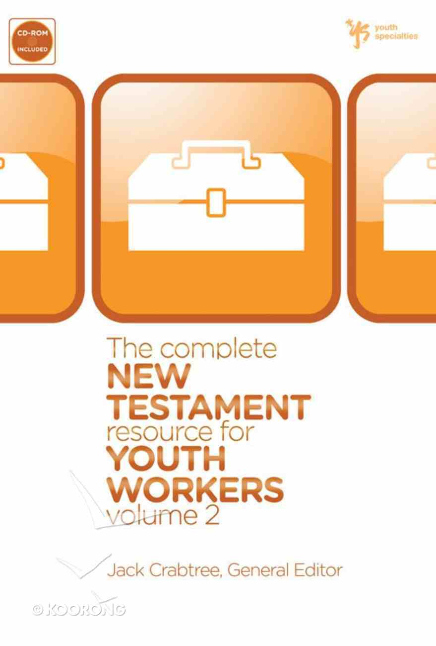 The Complete New Testament Resource For Youth Workers (Vol 2) eBook
