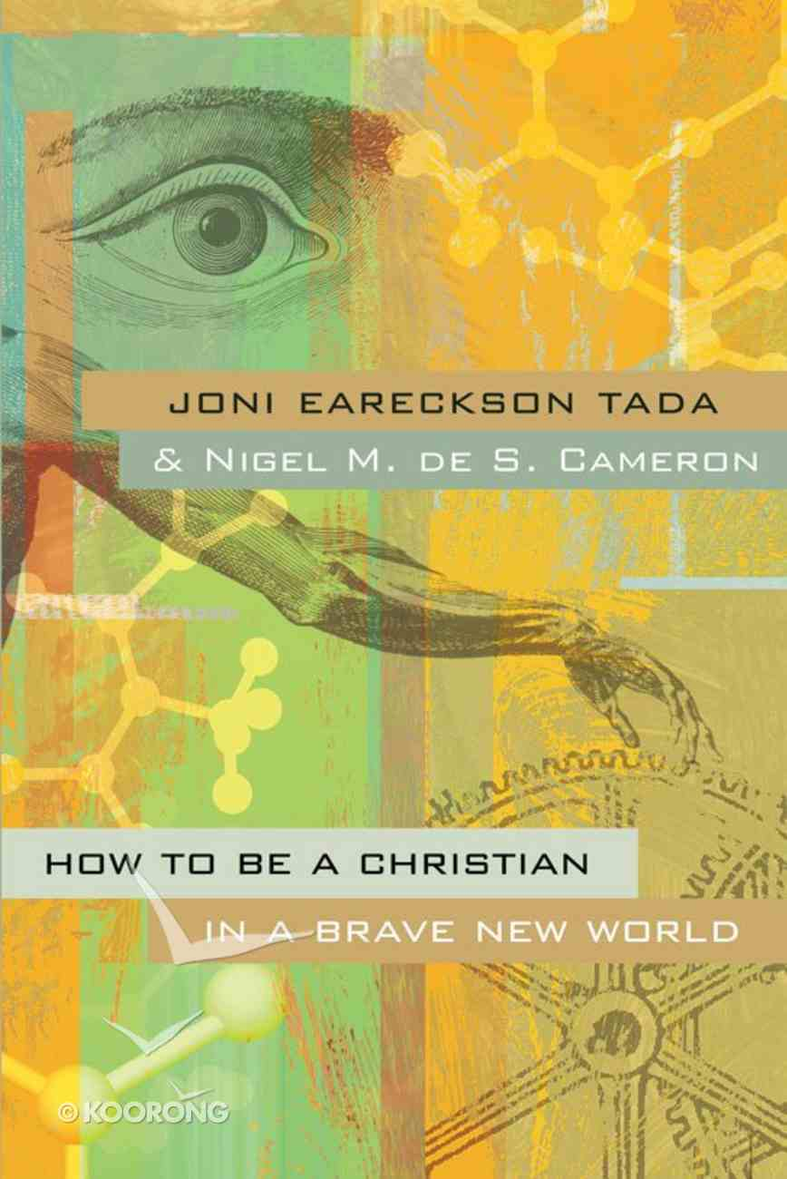 How to Be a Christian in a Brave New World eBook
