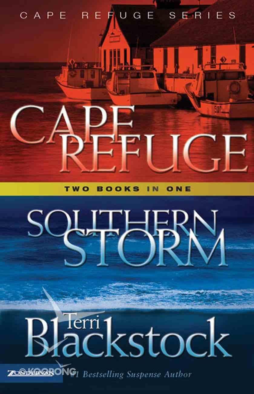 Cape Refuge/Southern Storm (2 Books in 1) (Cape Refuge Series) eBook