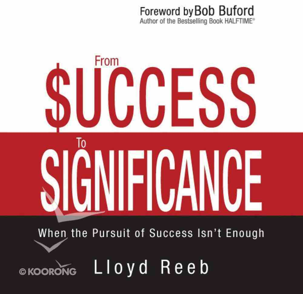 From Success to Significance eAudio Book