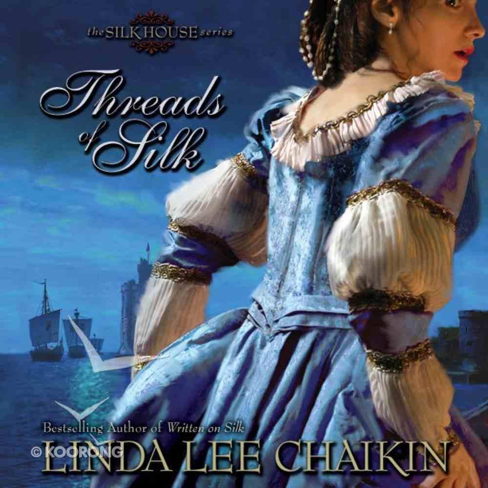 Threads of Silk (Silk House Series) eAudio Book
