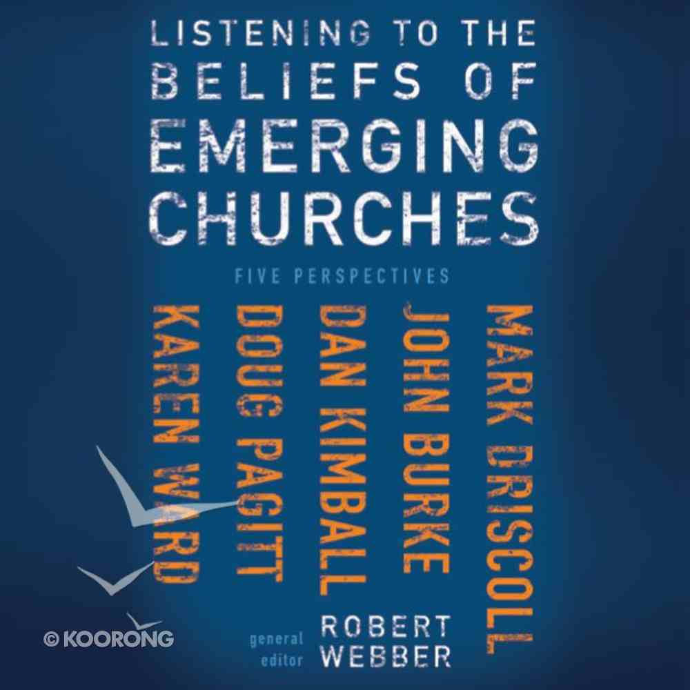 Listening to the Beliefs of Emerging Churches eAudio Book