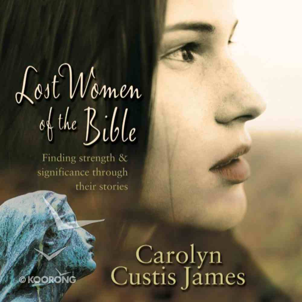 Lost Women of the Bible eAudio Book