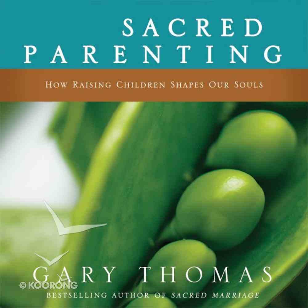 Sacred Parenting eAudio Book