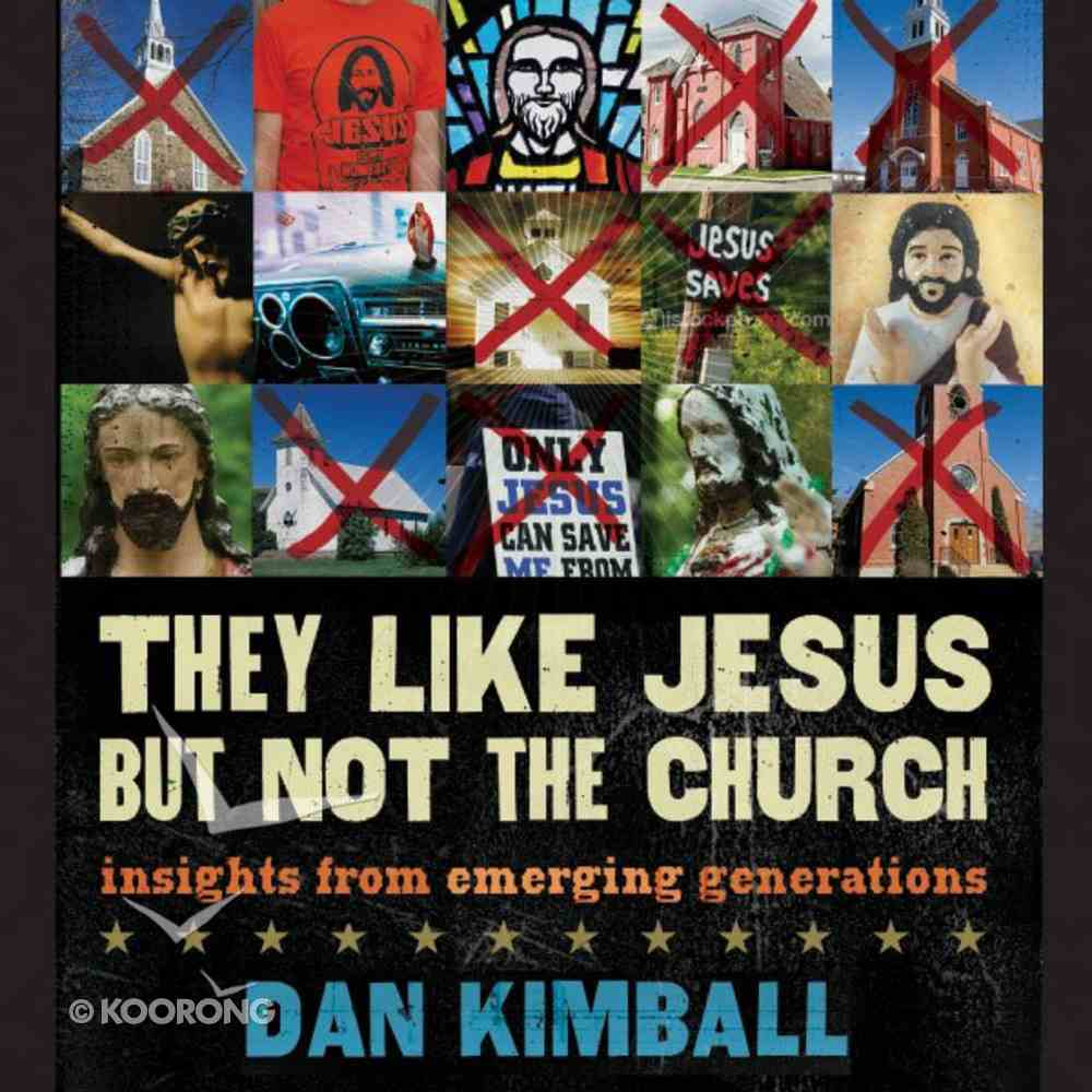 They Like Jesus But Not the Church eAudio Book