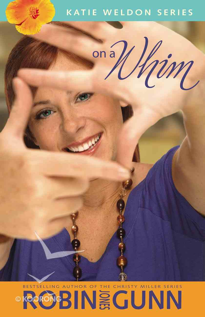 On a Whim (#02 in Katie Weldon Series) eBook