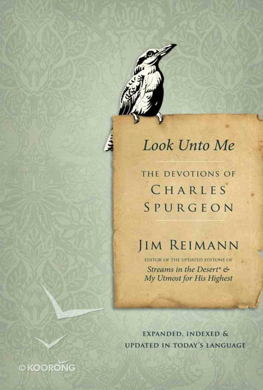 Look Unto Me: The Devotions of Charles Spurgeon eBook