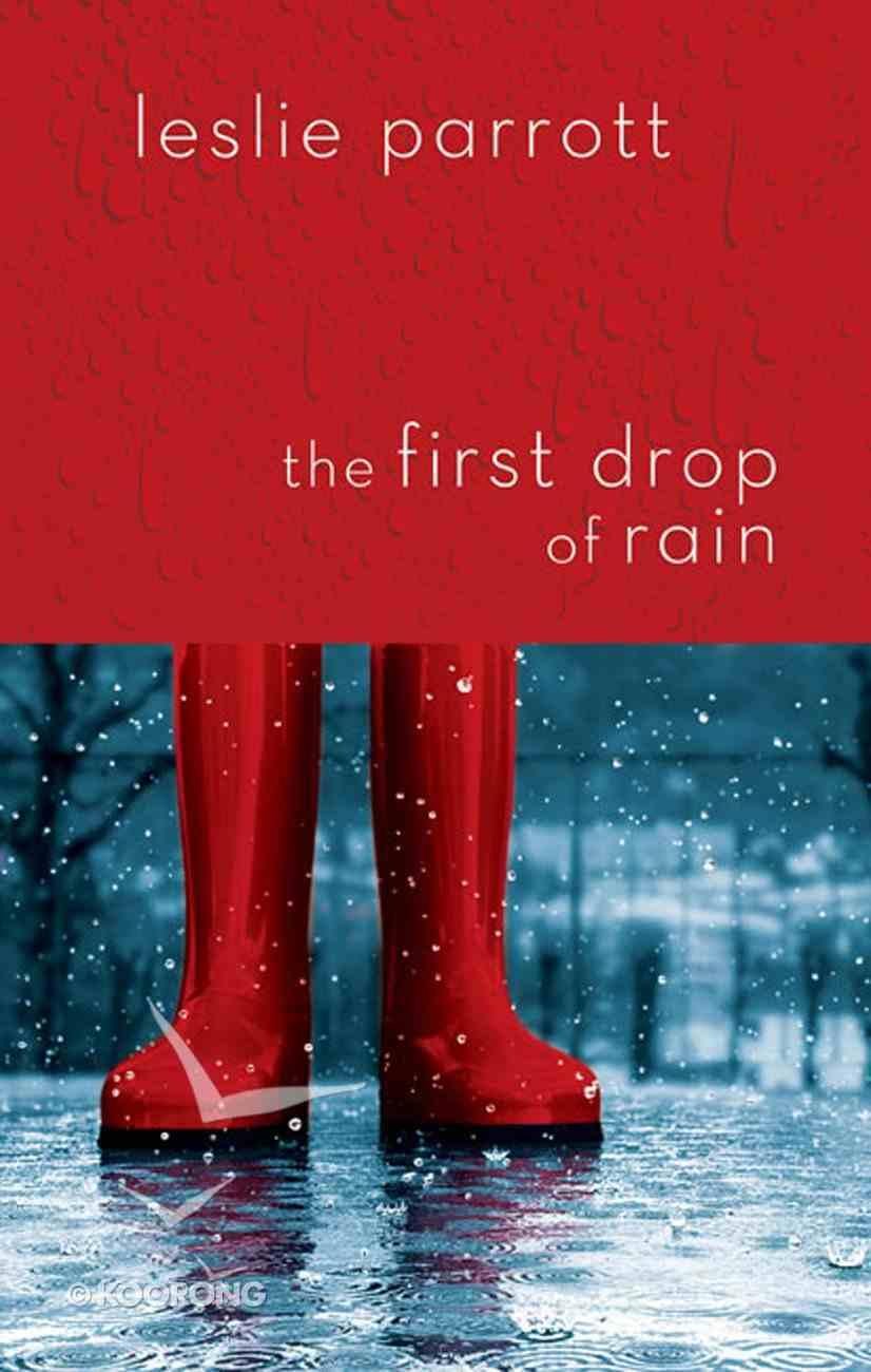 The First Drop of Rain eBook