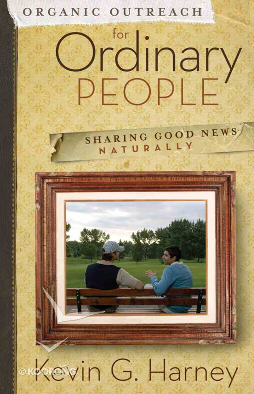Organic Outreach For Ordinary People eBook