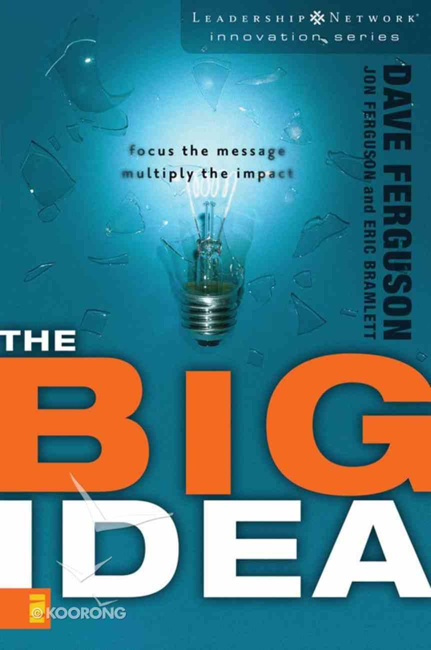 The Big Idea (Leadership Network Innovation Series) eBook