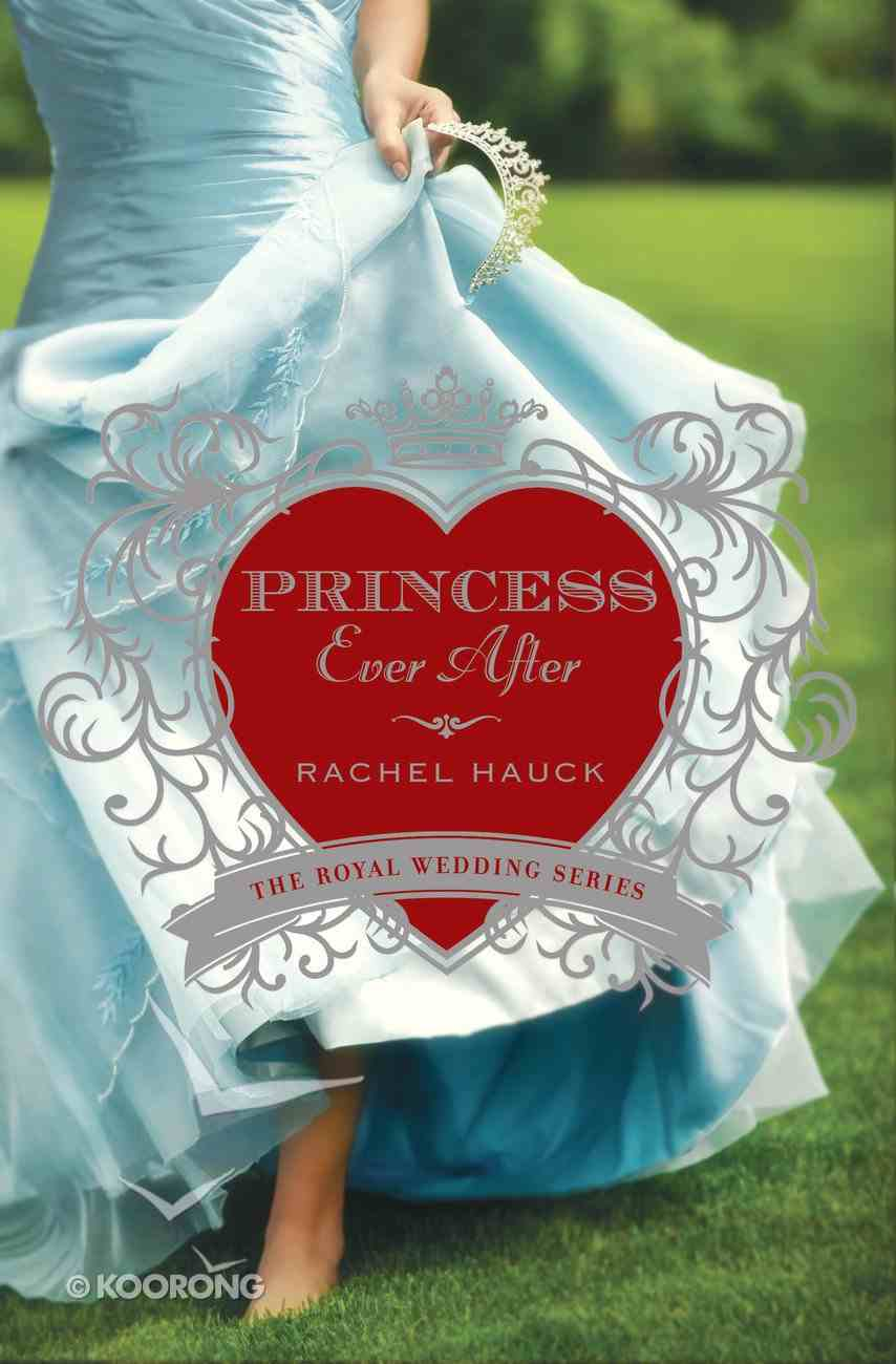 Princess Ever After (#02 in The Royal Wedding Series) eBook