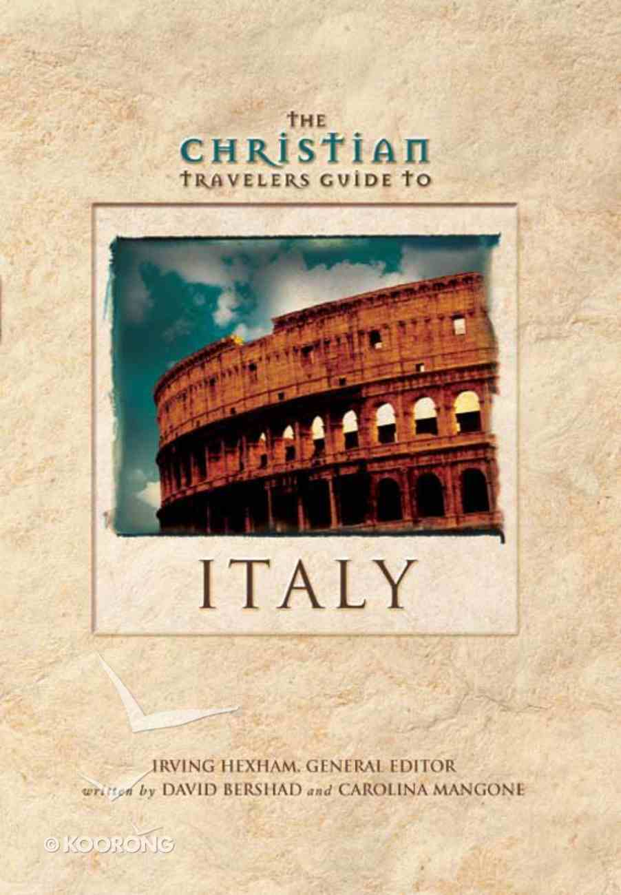The Christian Travelers Guide to Italy eBook