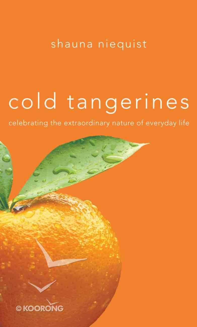 Cold Tangerines eBook