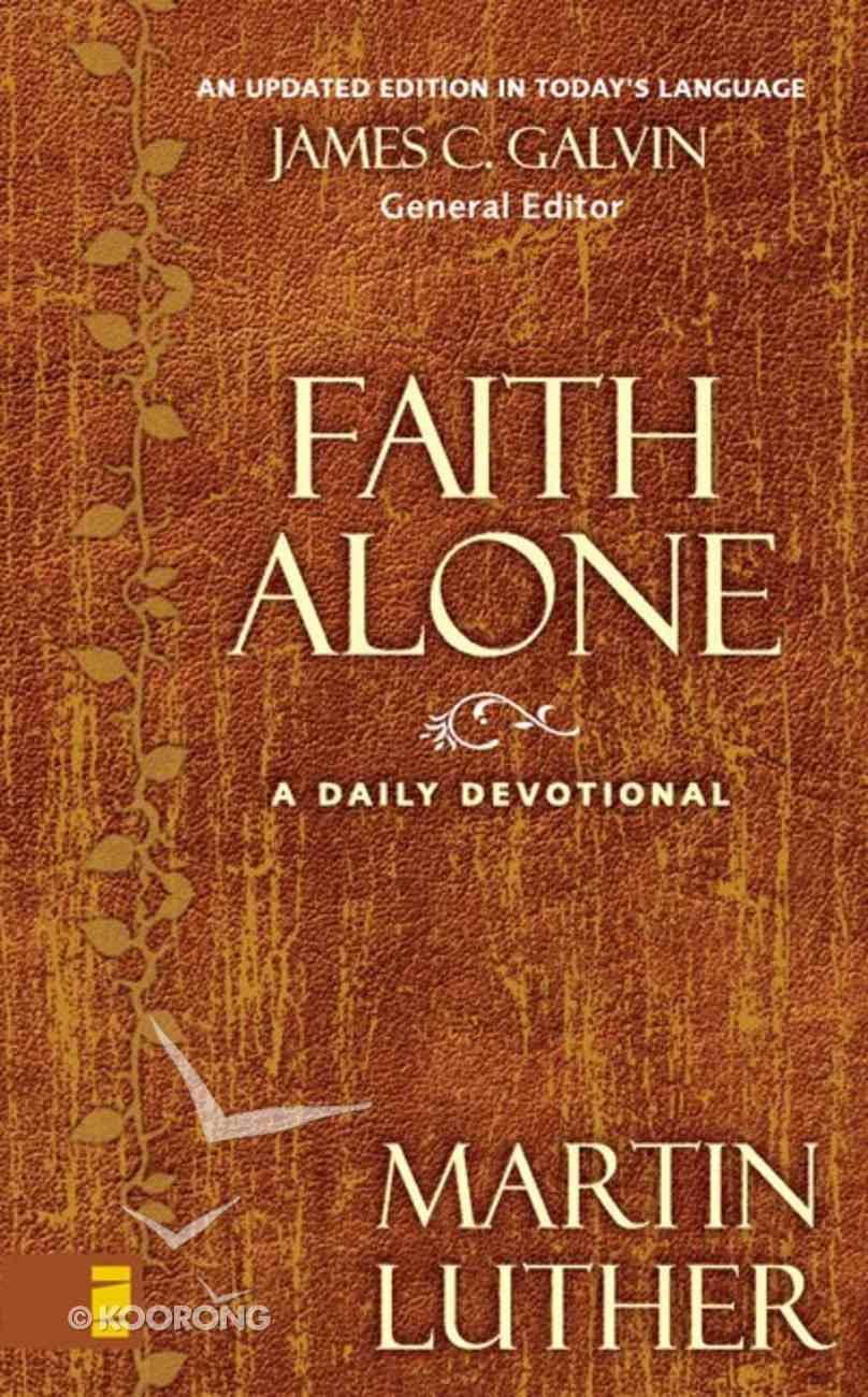 Faith Alone: A Daily Devotional eBook
