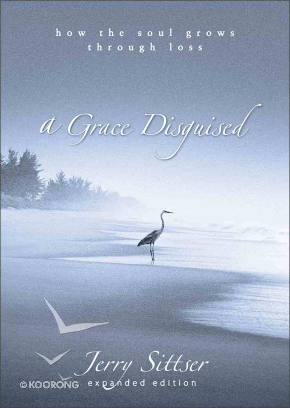 A Grace Disguised (Expanded 2005) eBook