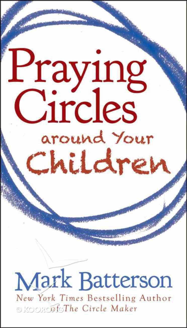 Praying Circles Around Your Children eBook