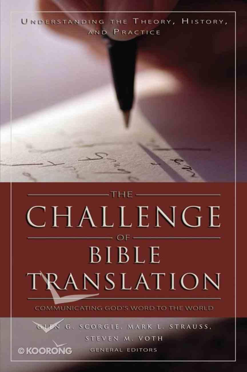 The Challenge of Bible Translation eBook