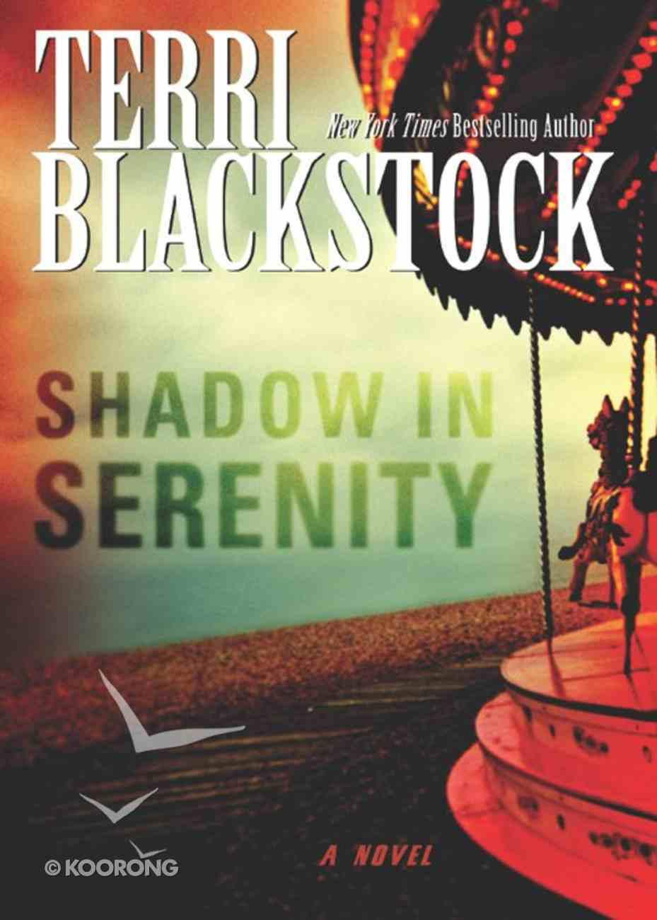 Shadow in Serenity eBook