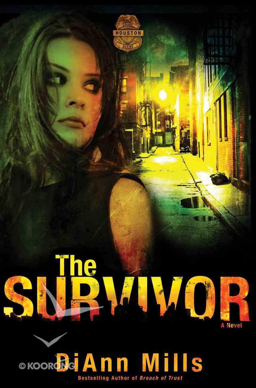 The Survivor (#02 in Crime Scene Houston Series) eBook