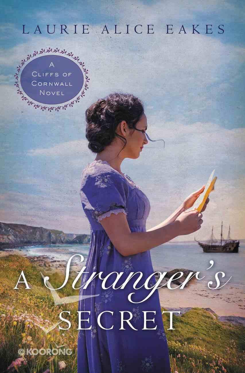 A Stranger's Secret (#02 in Cliffs Of Cornwall Series) eBook
