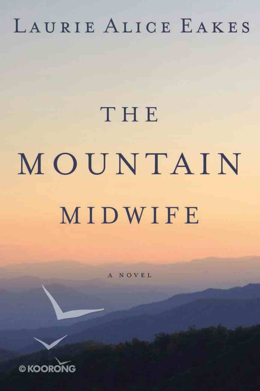 The Mountain Midwife eBook