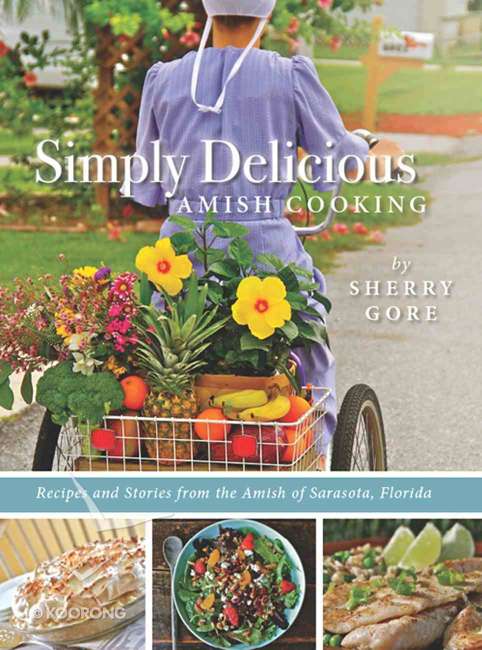 Simply Delicious Amish Cooking eBook