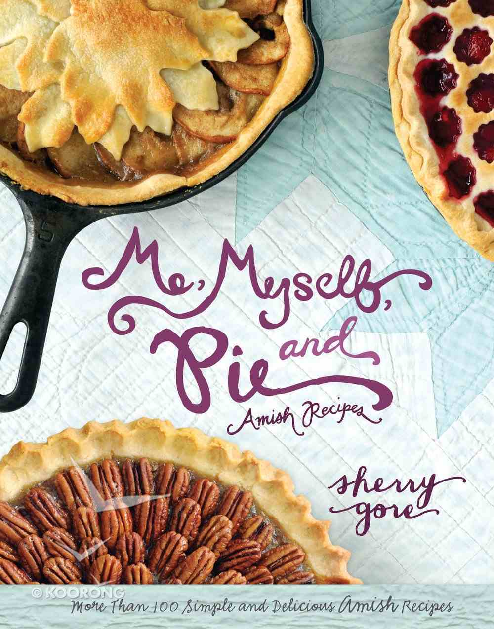 Me, Myself and Pie eBook
