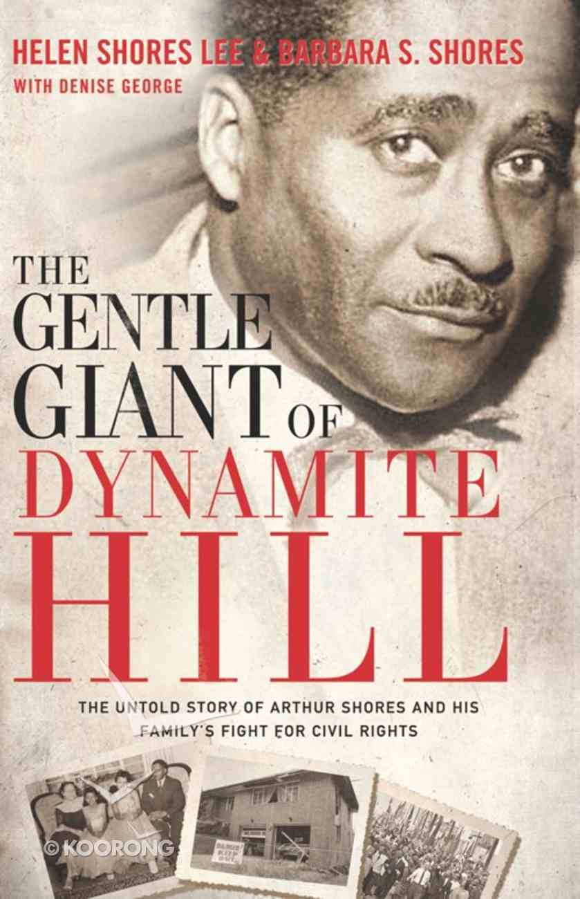 The Gentle Giant of Dynamite Hill eBook