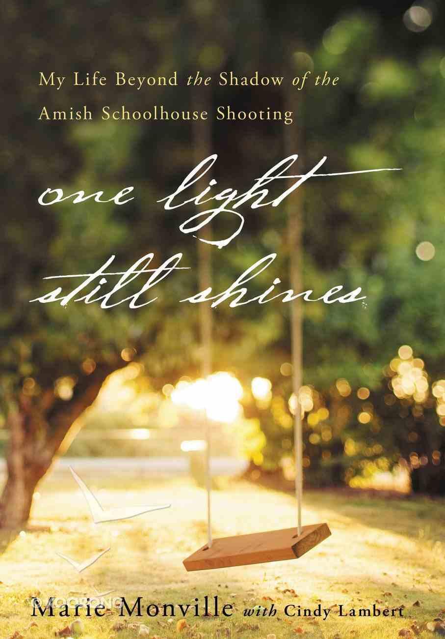 One Light Still Shines eBook