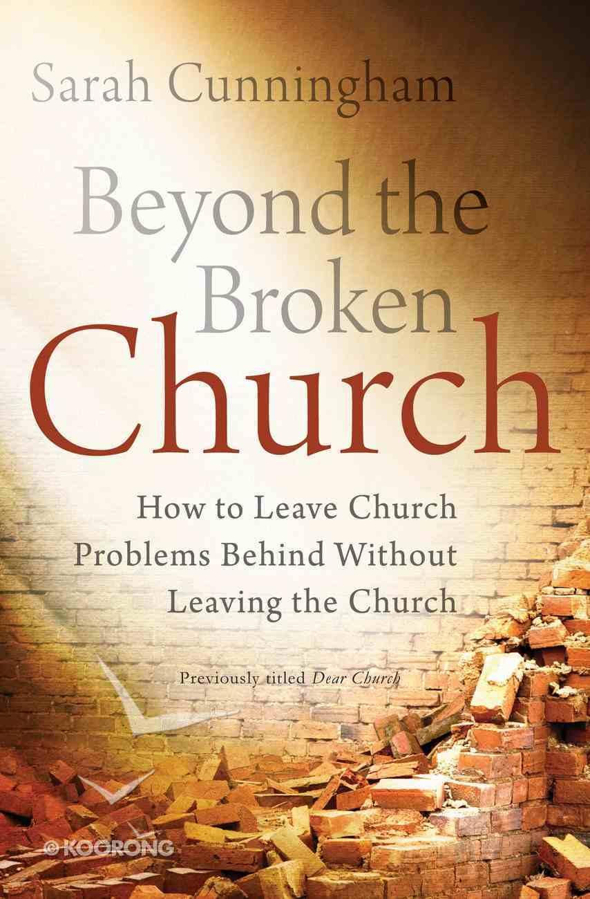 Beyond the Broken Church eBook