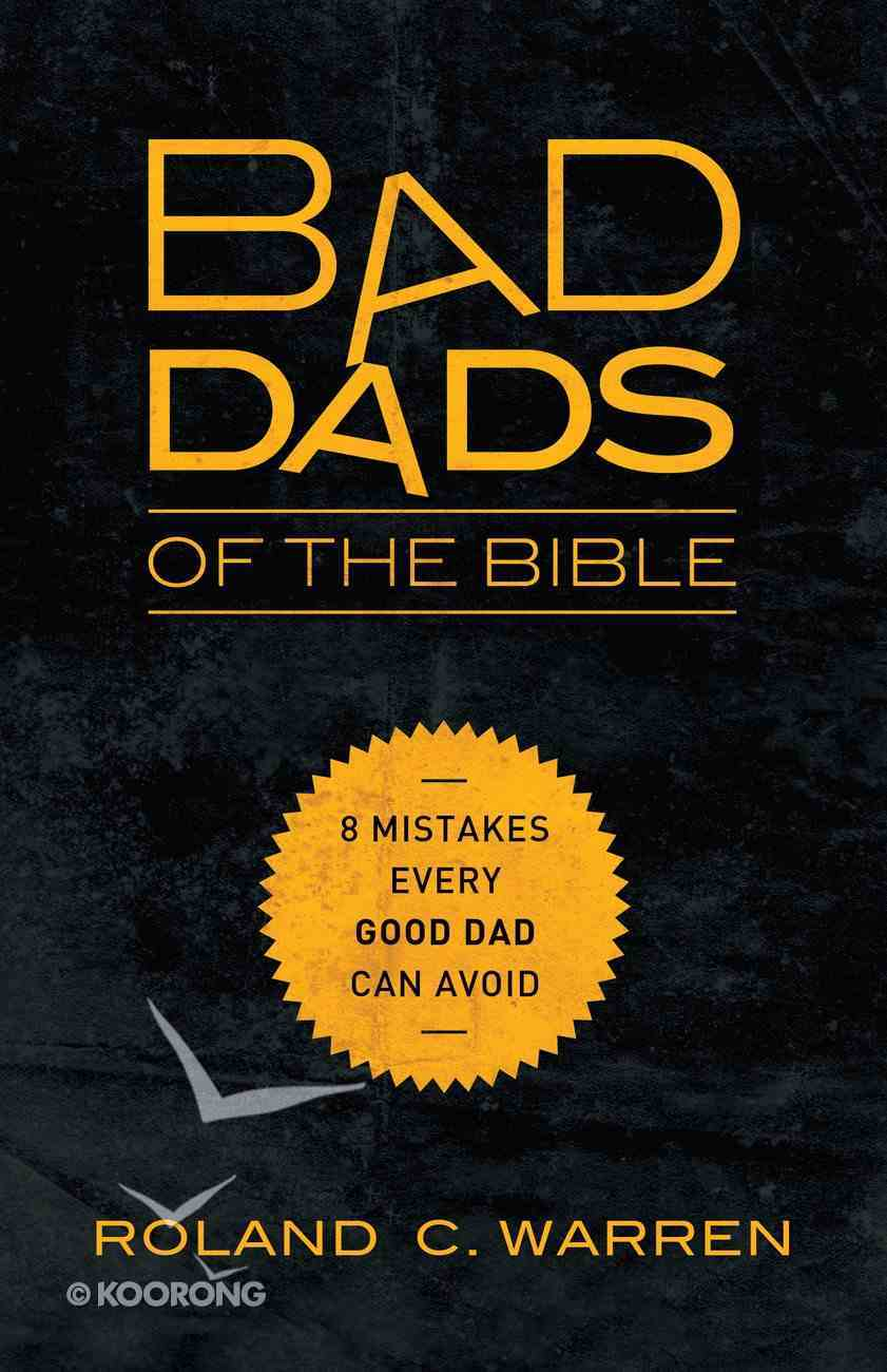 Bad Dads of the Bible eBook