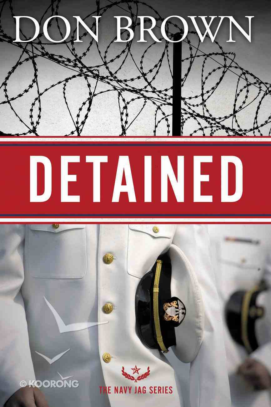 Detained (#01 in Navy Jag Series) eBook