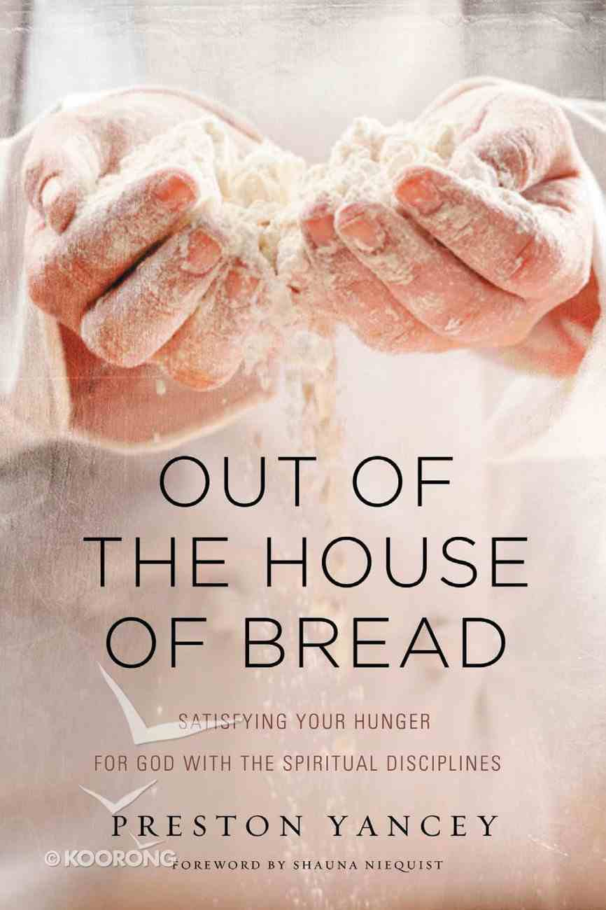 Out of the House of Bread eBook