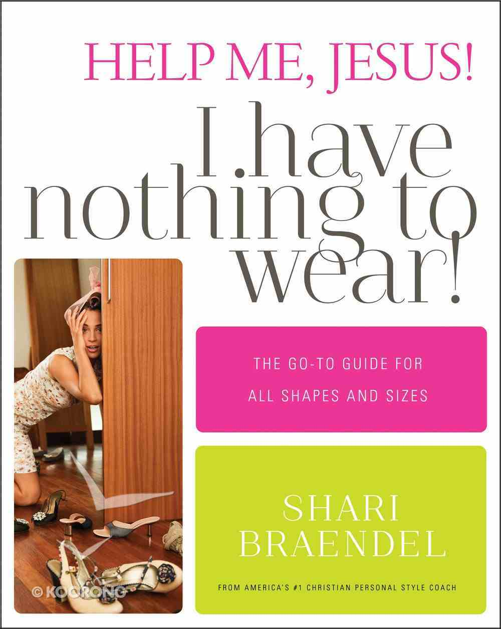 Help Me, Jesus! I Have Nothing to Wear! eBook