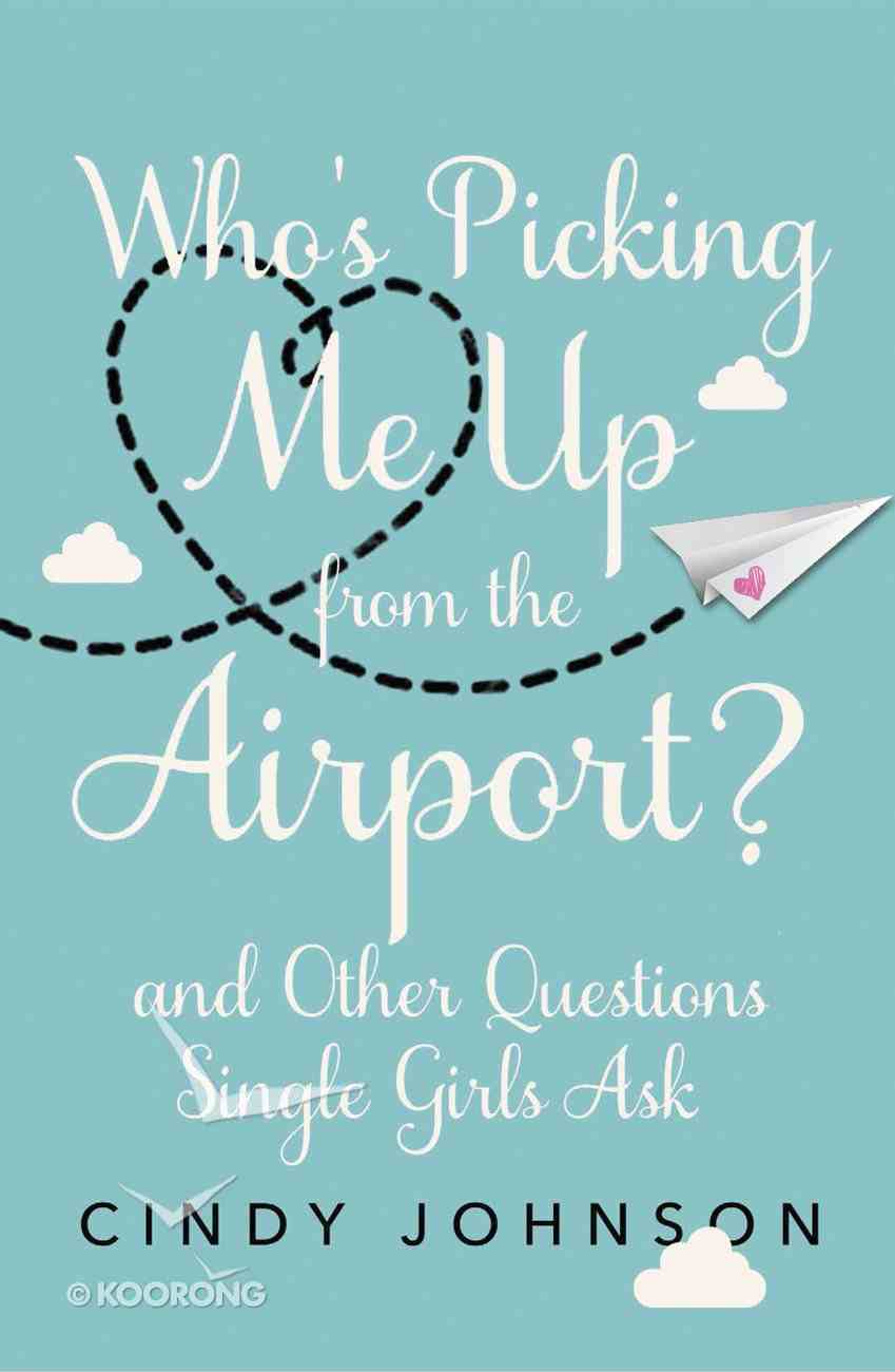 Who's Picking Me Up From the Airport? eBook