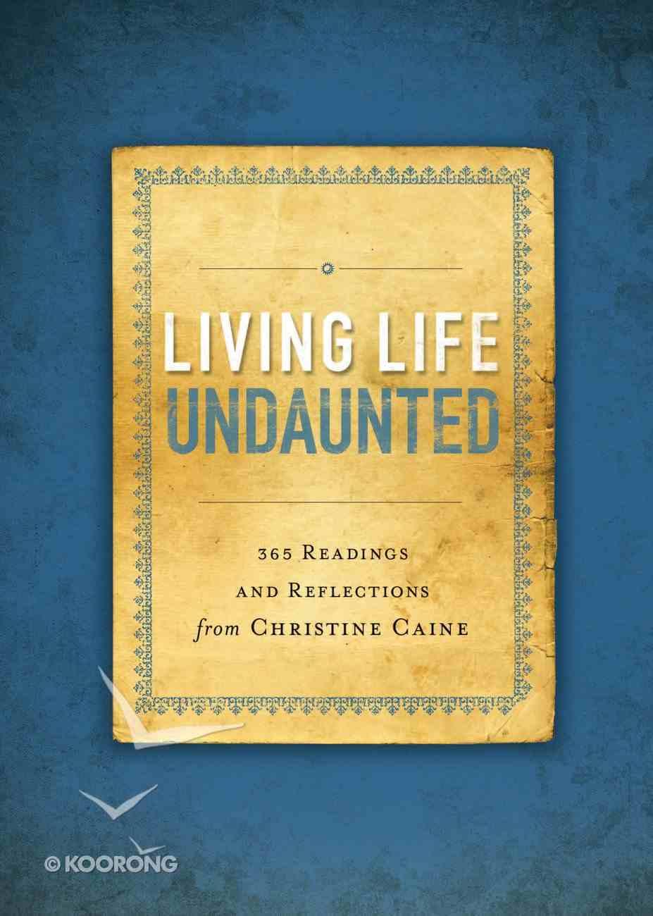 Living Life Undaunted eBook